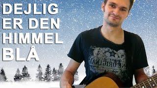 Lær 'Dejlig er den himmel blå' på guitar