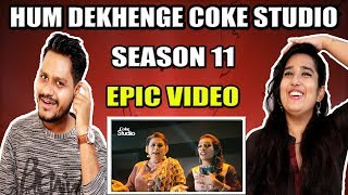 Indian Reaction On Hum Dekhenge | Coke Studio Season 11 | Krishna Views