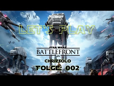 Lets Play StarWars Battlefront #002 - Vorsicht: Ein Ast - Rich-Chriz [Deutsch] [HD]