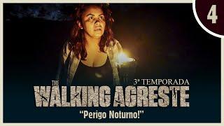 THE WALKING AGRESTE 3° TEMPORADA  EPISÓDIO 4