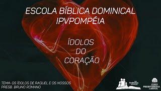 Escola Biblica Dominical - Os deuses de Raquel e os nossos