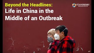 What's Life Like in China as the Coronavirus Expands?