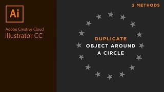 How to Duplicate Objects Around a Circle in Adobe Illustrator (2 methods)