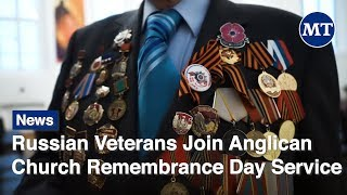 Russian Veterans Join Anglican Church Remembrance Day Service | The Moscow Times