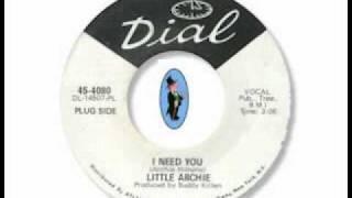Little Archie - I Need You