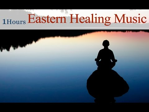★1 Hour★ Eastern Healing Music (Acupuncture for Mind and Chinese Massage for Heart)