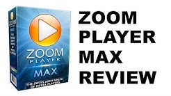 Zoom Player Max Review