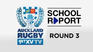 SCHOOL REPORT Rd 3  Auckland 1st XV TV 2015