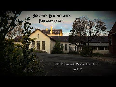 PART 2- Old Pleasant Creek Hospital - Paranormal Investigation- Beyond Boundaries Paranormal