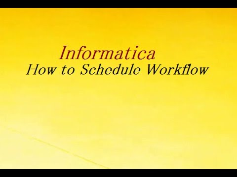 How to Schedule Workflow in informatica - - vimore org