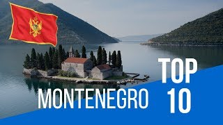MONTENEGRO | Top 10 Places