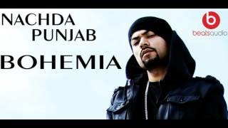 Nachda Punjab | Bohemia New Song 2017 | BEATSAUDIO