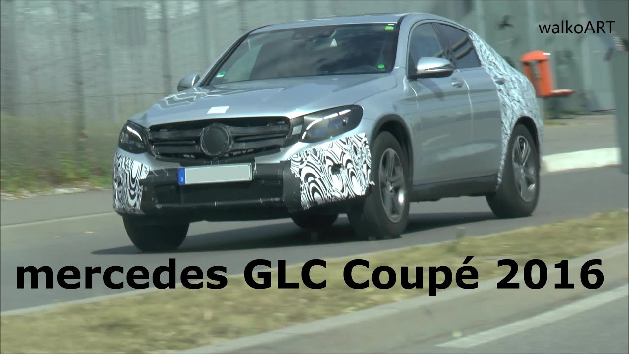 erlknig mercedes glc coup c253 wenig getarnt frontal mercedes glc coupe 2016 few camouflaged youtube - 2016 Mercedes Glc Coupe