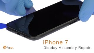 iPhone 7 Display Assembly (LCD & Touch Screen) Repair Guide - Fixez.com
