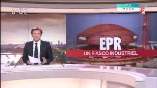 """世界最大の原発企業アレバ社の落日:最新鋭""""夢の原子炉EPR""""圧力容器に欠陥"""