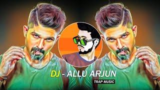 DJ - Allu Arjun Dialogues  Trap Music - Dj SiD Jhansi