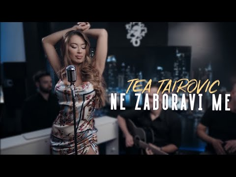 Tea Tairovic - Ne Zaboravi Me - (Official Cover 2020)