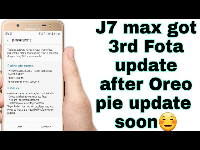 J7 max got 3rd Fota Update After Oreo Android pie Coming