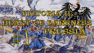 Let's Play: Victoria 2: Heart of Darkness (Prussia) - Ep. 1 by DiplexHeated