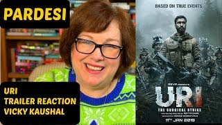 Uri: The Surgical Strike Trailer Reaction | Vicky Kaushal