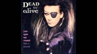 DEAD OR ALIVE  YOU SPIN ME ROUND LIKE A RECORD  (1984)  RAZORMAID REMIX