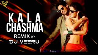 Kala Chashma Remix | Baar Baar Dekho | DJ Veeru Official 2016 | Full Audio