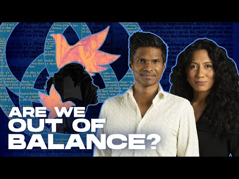 Are We Out Of Balance? (Rise Of The SHE)