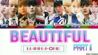 Wanna One 39 BEAUTIFUL PART 2 39 Color Coded Lyrics Eng Rom Han.mp3