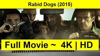 Rabid Dogs Full Length