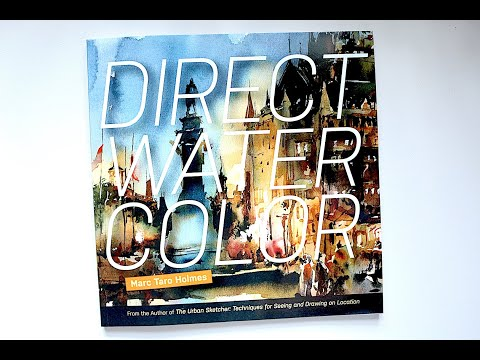Direct Watercolour by Marc Taro Holmes | Book Review