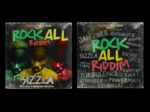 Rock All Riddim Mega Mix (Richie Spice, Jah Cure, Sizzla, Anthony B, Turbulence, Lutan Fyah)