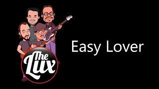 The LUX Band - Easy Lover (Phil Collins)