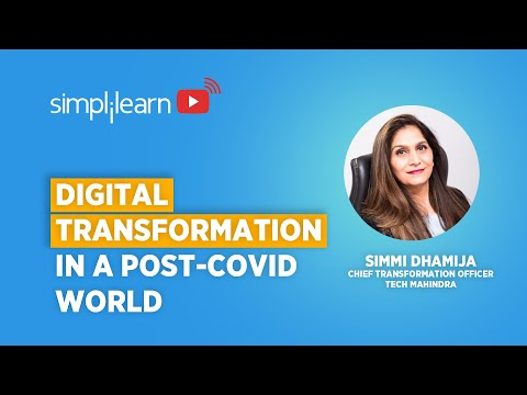 Digital Transformation In A Post-COVID World & What It Means For Tech Professionals | Simplilearn