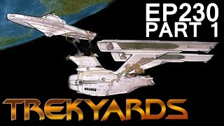 Trekyards EP230 - Saucer Separation (Part 1)