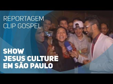 Reportagem Clip Gospel - Show Jesus Culture em São Paulo  (05/05/2015)