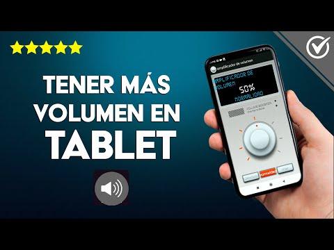 Cómo Hacer para Tener más Volumen o que Suene más Fuerte una Tablet