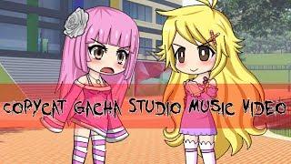 Copycat ~ Gacha Studio Music Video
