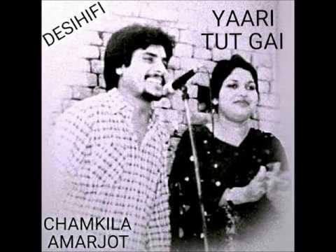 Yaari Tut Gai - (Choga Pa Ke Ladduan Da) - Amar Singh Chamkila & Amarjot
