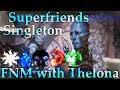 Magic Arena Singleton | 5 Color Superfriends | Games 1-4
