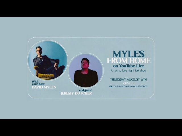 Myles From Home: David Myles on YouTube Live - A Not So Late Night Talk Show with Jeremy Dutcher