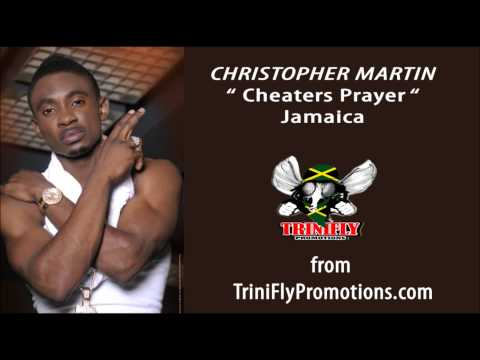 Christopher Martin - Cheaters Prayer