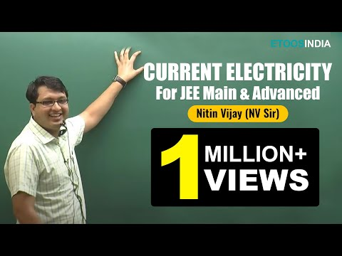 IIT JEE Main + Advanced I Physics I Current Electricity I Nitin Vijay NV Sir From ETOOSINDIA COM