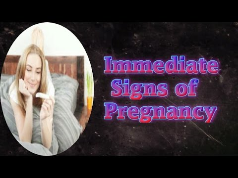 Immediate Signs Of Pregnancy