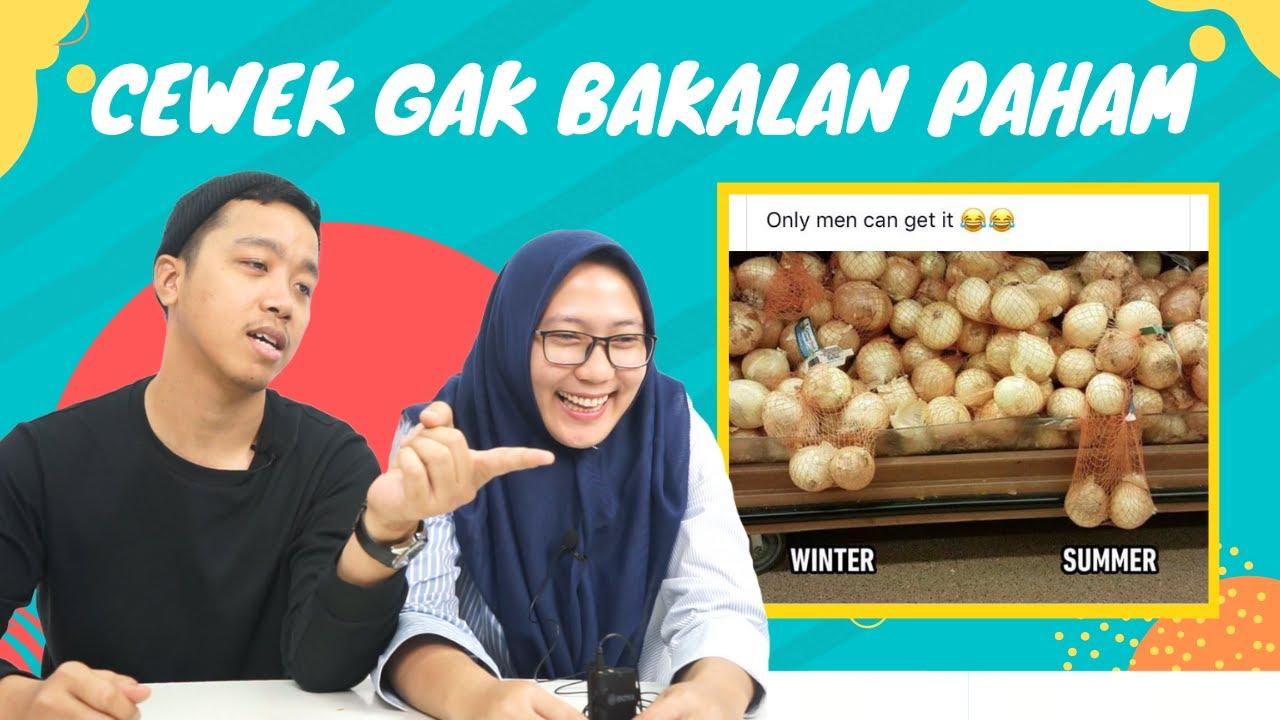 Download CEWEK GAK BAKAL PAHAM !   MEME YANG HANYA DI MENGERTI COWOK !