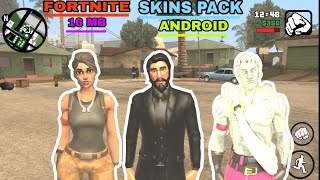 Fortnite skins pack mod GTA SA Android only16 mb