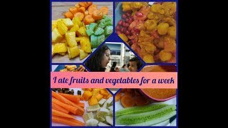 I stayed on fruits and veggies for 1 week this happened | healthy life of amommy