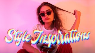 Style Inspirations  | Cool Stuff to Check Out! 2017