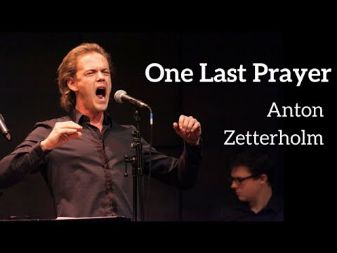 Anton Zetterholm  ONE LAST PRAYER KerriganLowdermilk