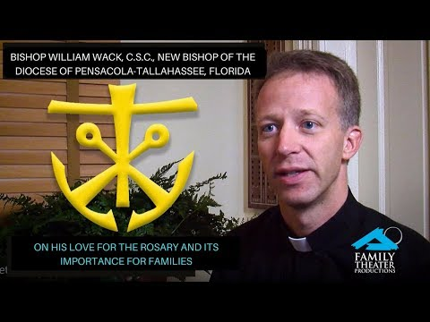 Bishop William Wack, C.S.C., on His Love of the Rosary