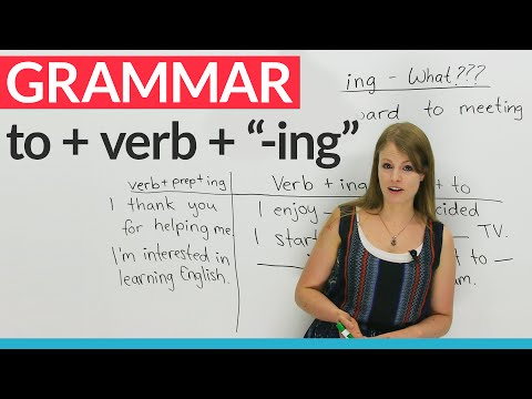"English Grammar: How to use ""to"" before an ""-ing"" verb"